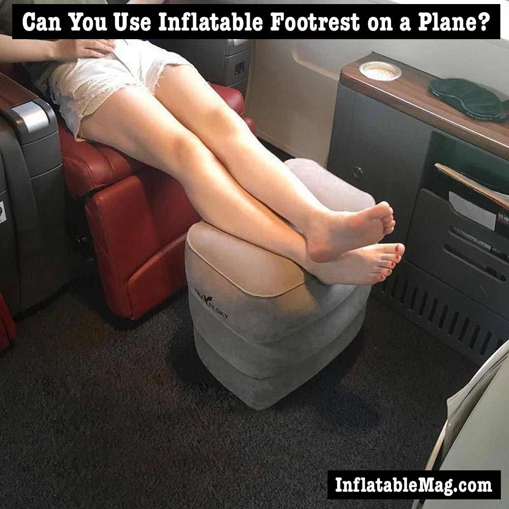 inflatable footrest on plane