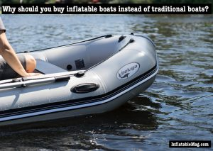 traditional boat vs inflatable boat